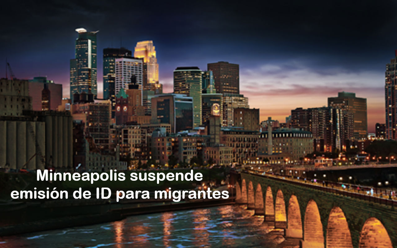 Minneapolis suspende emision de ID a indocumentados City of Minneapolis Government FB
